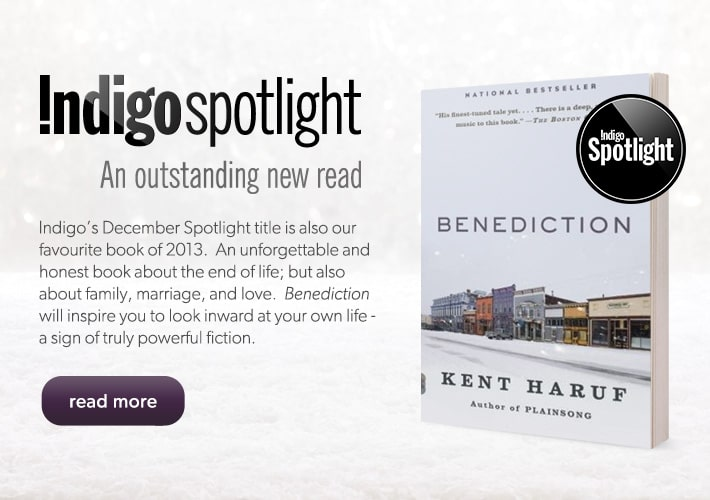 Benediction by Kent Haruf - Indigo's December Spotlight title