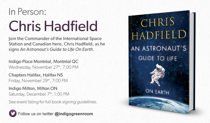 Meet Chris Hadfield as he signs his new An Astronaut's Guide to Life on Earth