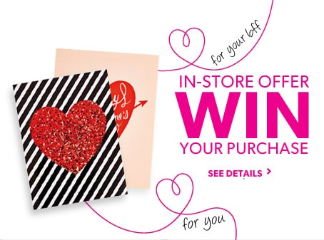 Win your in-store Purchase