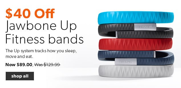 $40 Off Jawbone Up Fitness Bands