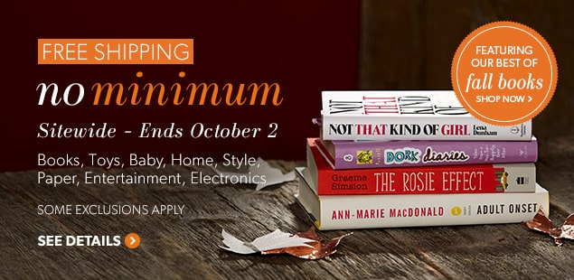 Free Shipping - No Minimum. Sitewide, 3 days only. September 30 - October 2, 2014