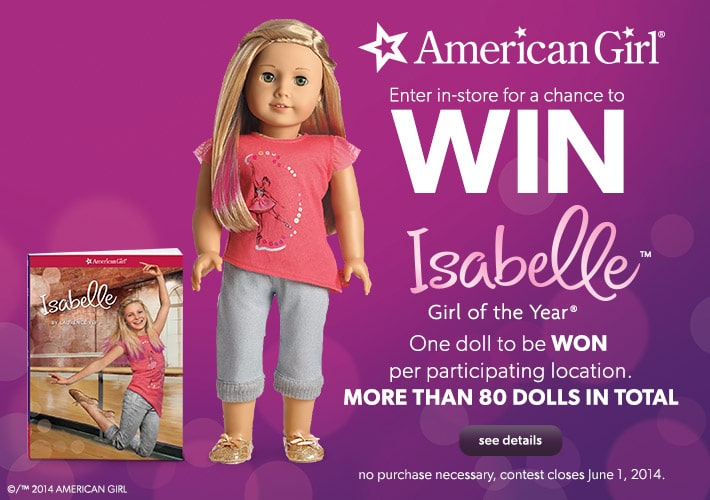 American Girl Doll Giveaway. Enter in-store for a chance to win Isabelle, Girl of the Year.