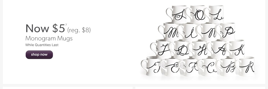 Now $5 Monogram Mugs
