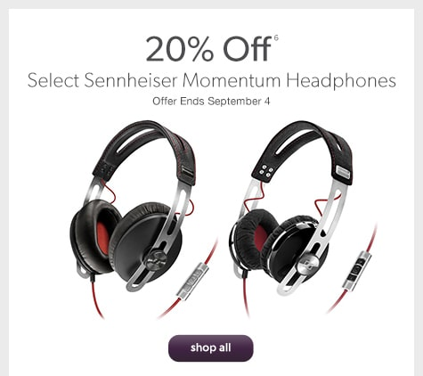 20% off select Sennheiser Momentum Headphones. Offer Ends September 4