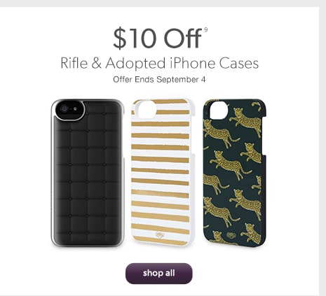$10 Off Rifle & Adopted iPhone Cases. Offer Ends September 4