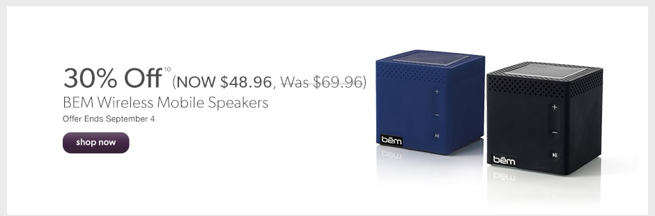 30% Off BEM Wireless Mobile Speakers. Offer Ends September 4