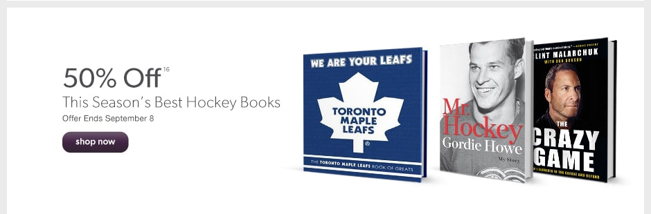 50% off this season's best hockey books. Offer Ends September 8