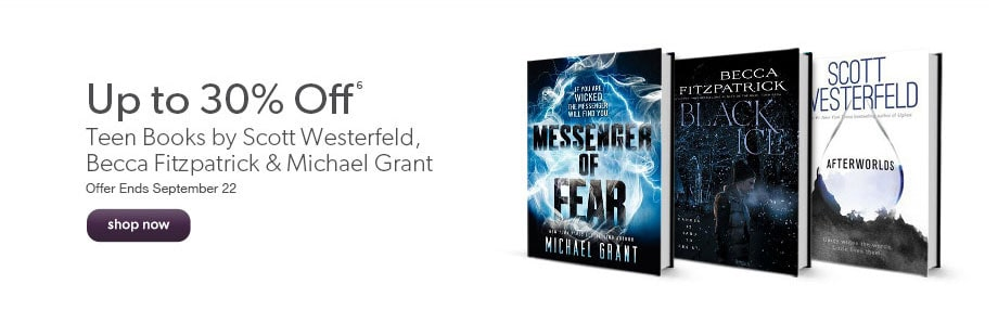Up to 30% off teen books by Scott Westerfield, Becca Fitzpatrick & Michael Grant. Offer ends September 22.