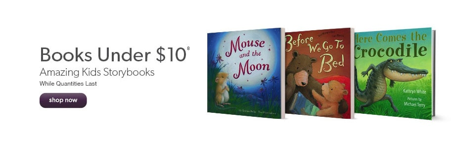 Amazing kids storybooks under $10. While quantities last.