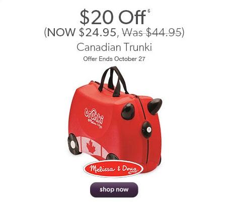 $20 off Canadian Trunki. Offer ends October 27.