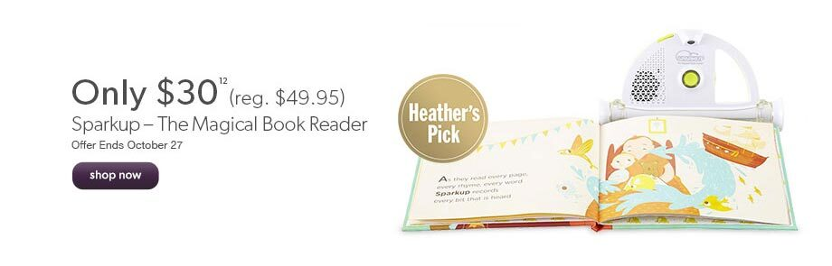 Sparkup – The Magical Book Reader only $30 (reg. $49.95). A Heather's Pick. Offer ends October 27.