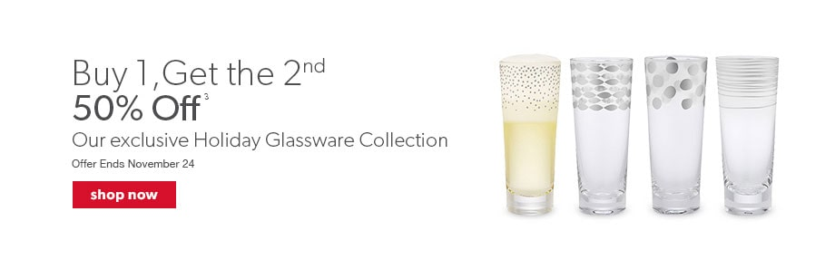 Buy 1, get the second at 50% off on our exclusive holiday glassware collection.