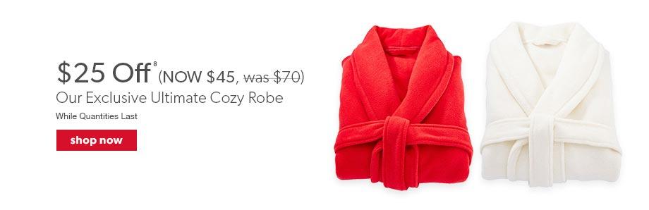 $25 off Super Soft Robes