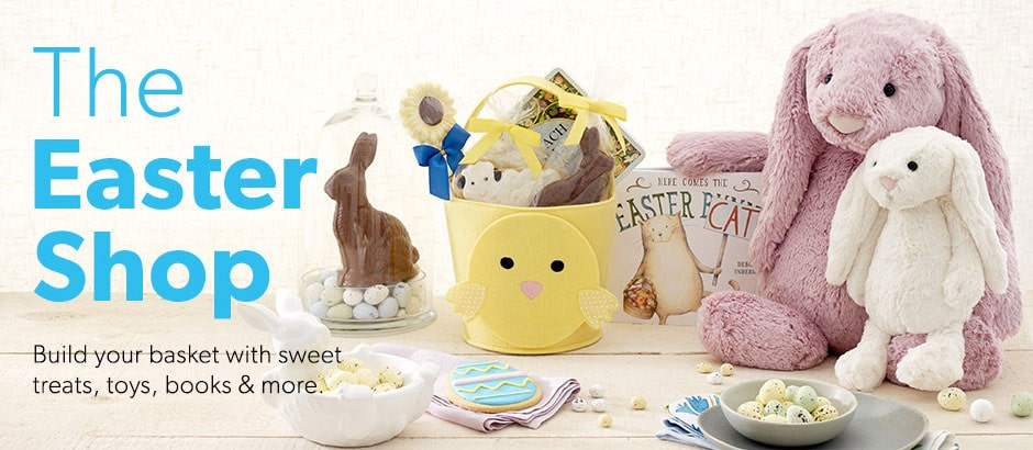 Shop the Easter Shop. Build your basket with sweet treats, toys, books, and more.