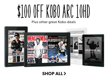 shop kobo, up to $100 off. reading on the go
