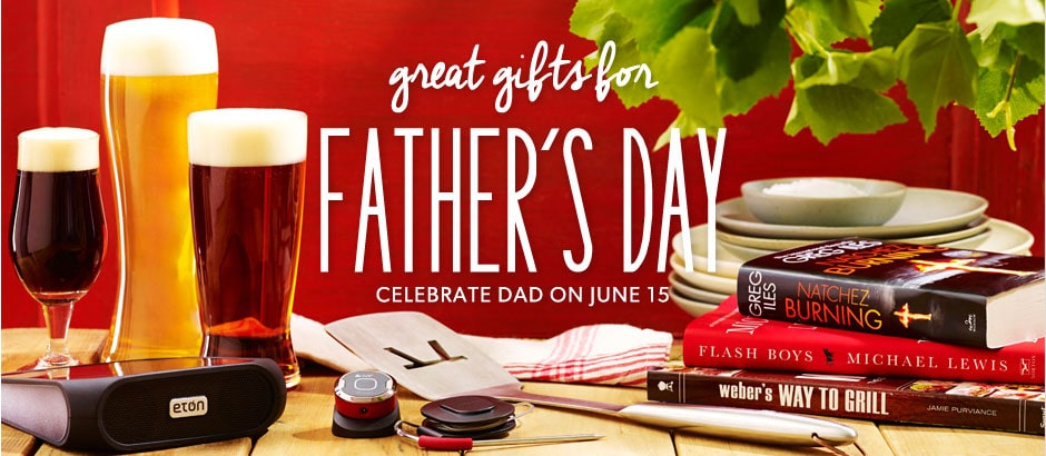 Shop Great Gifts for Father's Day on Indigo.ca