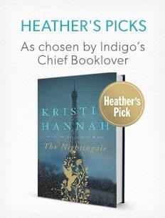 Shop Heather's Picks - as chosen by Indigo's Chief Booklover.