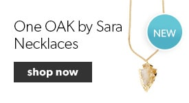 Shop our collection of One OAK by Sara Necklaces