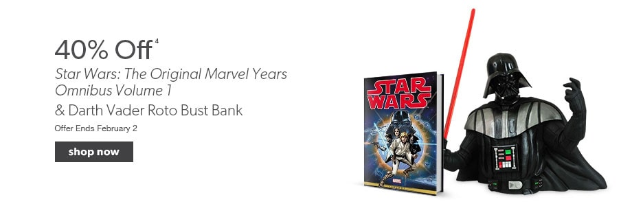 40% off Star Wars: The Original Marvel Years Omnibus Volume 1 plus select action figures. Offer ends February 2.