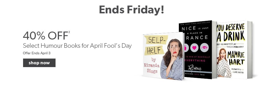40% off select humour books for April Fool's Day. Offer ends April 3.