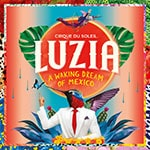 Indigo and Cirque du Soleil giving away tickets to LUZIA comes to Canada this Spring/Summer! - Indigo and Cirque du Soleil giving away tickets to LUZIA comes to Canada this Spring/Summer!
