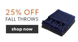 25% off our new fall throws. Free shipping on orders over $25 at indigo.ca.
