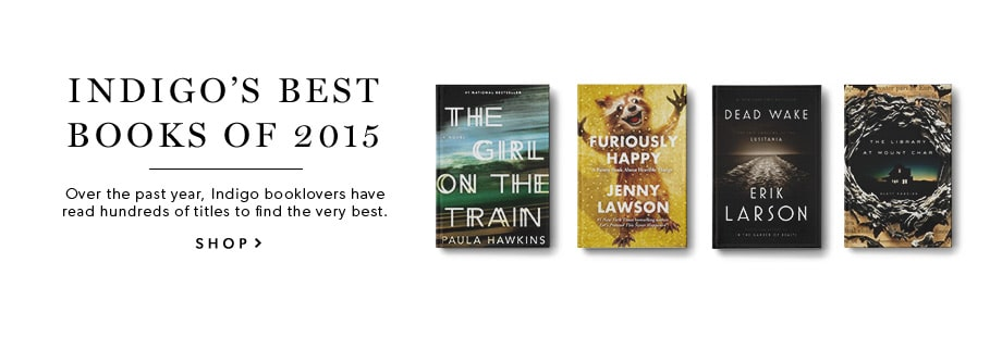 Indigo's Best Books of 2015