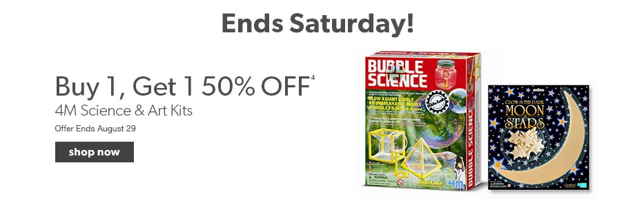 4M science and art kits - buy one and get one at 50% off. In-store and online. Offer ends August 29.