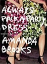 Always Pack a Party Dress - Book