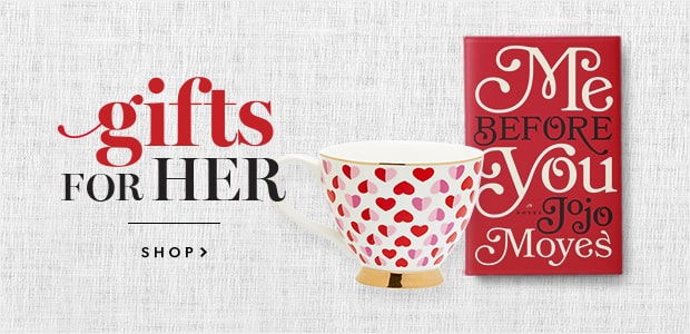 Find the perfect Valentine's Gifts for her.