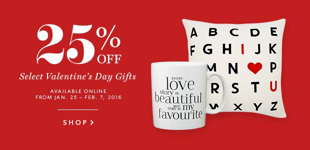 25% off select Valentine's Day Gifts.