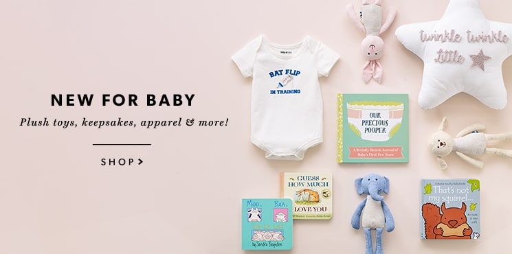 New Arrivals for Baby: plush toys, keepsakes, apparel & more