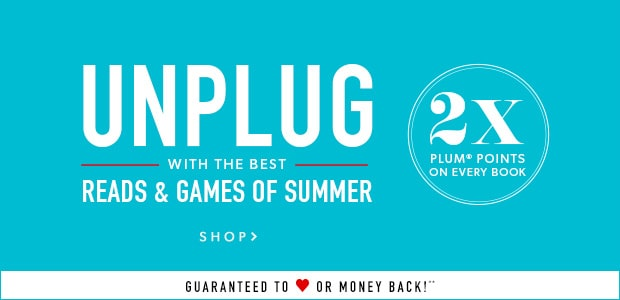 Unplug at Indigo: Best Books and Games of the Summer