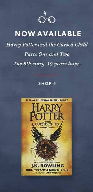 Harry Potter & the Cursed Child Parts I & II : NOW AVAILABLE