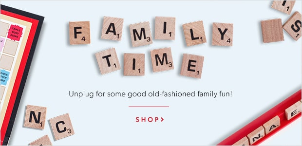 Family Time: unplug for some good old-fashioned family fun!