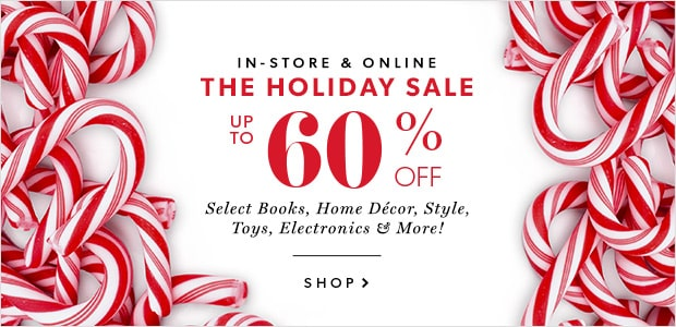 Holiday Sale Up To 60% Off Select Items