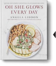 Oh she Glows Every day by Angela Liddon