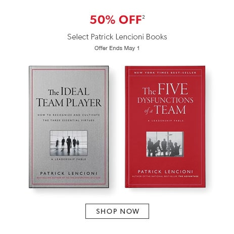 Shop select books by Patrick Lencioni at 50% off. Offer ends May 1