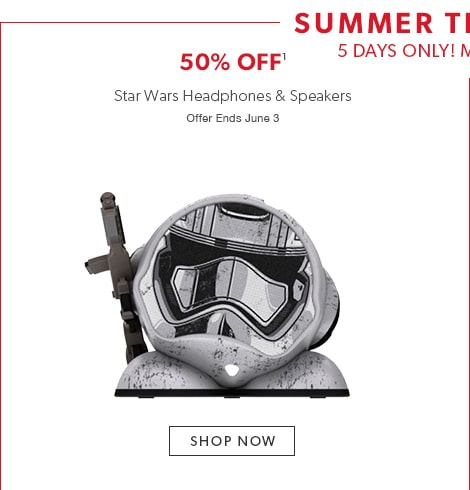Summer Tech Event: 50% off Star Wars headphones and speakers. Offer ends June 3