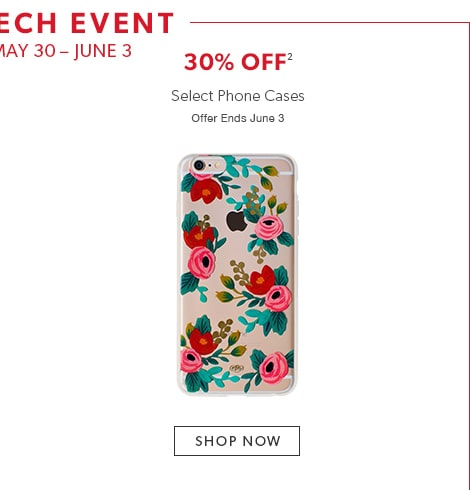 Summer Tech Event: 30% off select phone cases. Offer ends June 3
