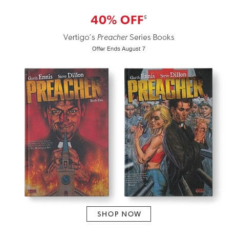 shop Vertigo's Preacher series - offer ends August 7, 2016