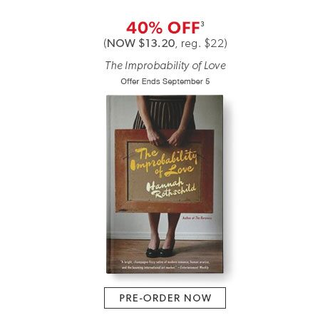 Shop TThe Improbability of Love now - Offer ends September 5, 2016.