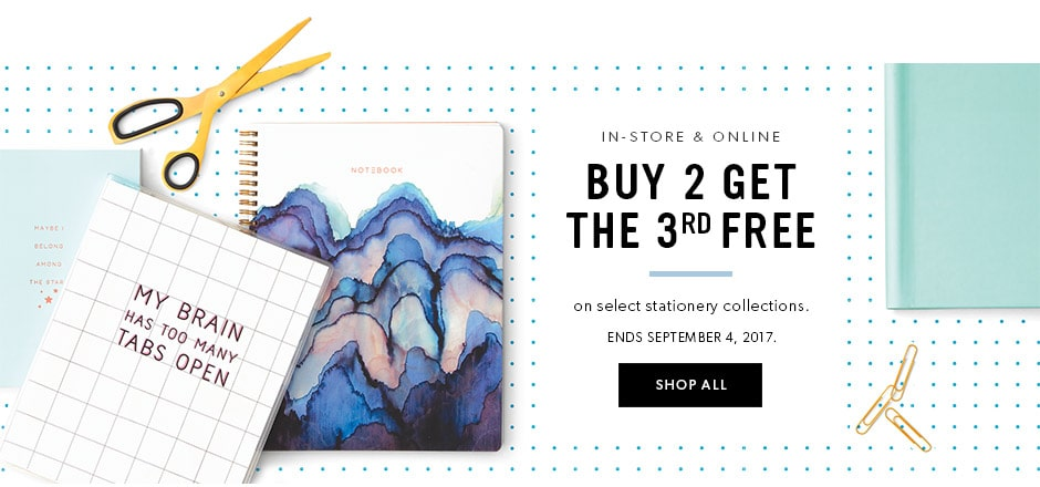 in-store & online: buy 2 get the 3rd free on select stationary collections.   Ends September 4, 2017.