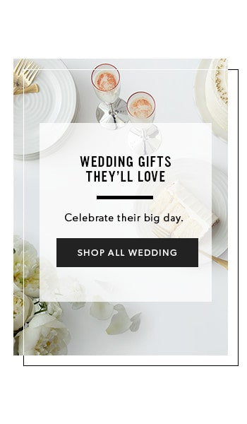 celebrate their day with wedding gifts they'll love