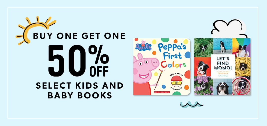Buy One, Get One 50% Off Kids and Baby Books