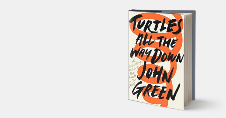 Now Available Turtles All The Way Down by John Green