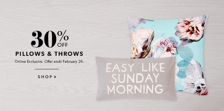 30% Off Pillows & Throws