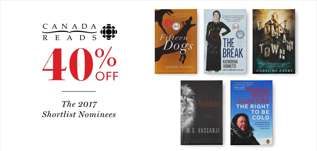 Find this year's shortlist for CBC's Canada Reads and more at Indigo.ca. Free shipping on orders over $25