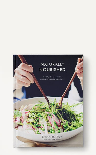 Naturally Nourished: Your Complete Plan and Cookbook to Be Vibrant Every Day by Sarah Britton