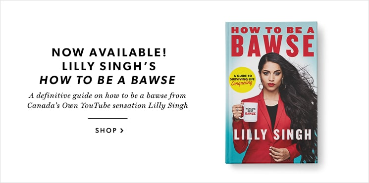 Lilly Singh's How To Be a Bawse - Now Available!